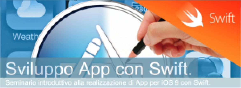 Corso: SVILUPPO APP CON SWIFT – 13/05/2016 dalle 16:00 alle 18:00 – Multisala Movieland del C.C. Megalò (Chieti).